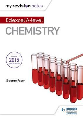 My Revision Notes: Edexcel A Level Chemistry (BOK)