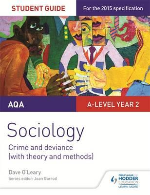 AQA Sociology Student Guide 3: Crime and deviance (with theo (BOK)