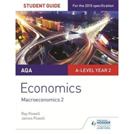 AQA A-Level Economics Student Guide 4: The National and Inte (BOK)