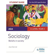 AQA A-level Sociology Student Guide 4: Beliefs in society (BOK)