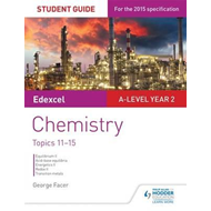 Edexcel A-level Year 2 Chemistry Student Guide: Topics 11-15 (BOK)
