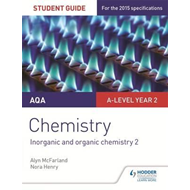 AQA A-level Year 2 Chemistry Student Guide: Inorganic and or (BOK)