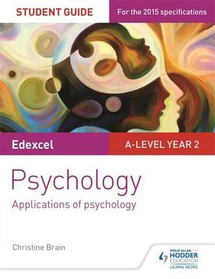Edexcel A-level Psychology Student Guide 3: Applications of (BOK)
