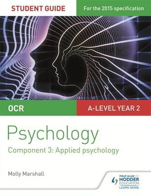 OCR Psychology Student Guide 3: Component 3 Applied psycholo (BOK)