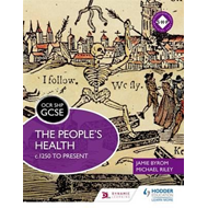 OCR GCSE History SHP: The People's Health c.1250 to present (BOK)