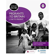 OCR GCSE History SHP: Migrants to Britain c.1250 to present (BOK)