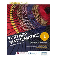 Edexcel A Level Further Mathematics Core Year 1 (AS) (BOK)