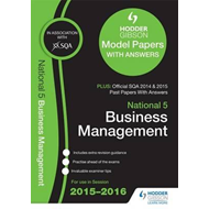 National 5 Business Management 2015/16 Sqa Past and Hodder G (BOK)