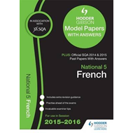 National 5 French 2015/16 SQA Past and Hodder Gibson Model P (BOK)