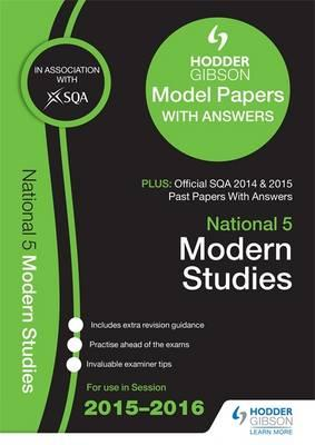 National 5 Modern Studies 2015/16 SQA Past and Hodder Gibson (BOK)