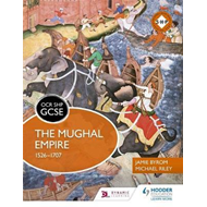 OCR GCSE History SHP: The Mughal Empire 1526-1707 (BOK)