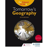Tomorrow's Geography for Edexcel GCSE (9-1) A Fifth Edition (BOK)