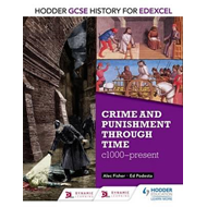 Hodder GCSE History for Edexcel: Crime and punishment throug (BOK)