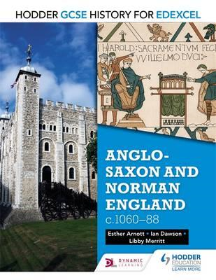Hodder GCSE History for Edexcel: Anglo-Saxon and Norman Engl (BOK)
