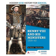 Hodder GCSE History for Edexcel: Henry VIII and his minister (BOK)
