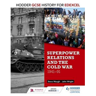 Hodder GCSE History for Edexcel: Superpower relations and th (BOK)