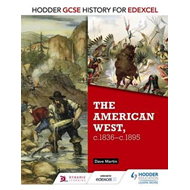 Hodder GCSE History for Edexcel: The American West, c.1835-c (BOK)
