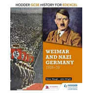 Hodder GCSE History for Edexcel: Weimar and Nazi Germany, 19 (BOK)