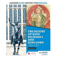 Hodder GCSE History for Edexcel: The reigns of King Richard (BOK)