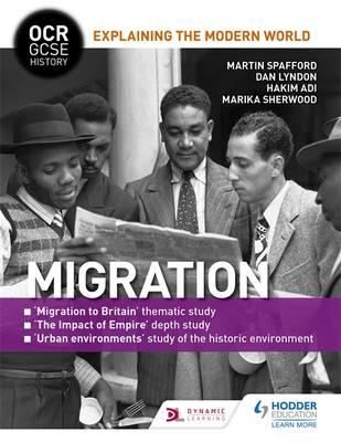 OCR GCSE History Explaining the Modern World: Migration, Emp (BOK)
