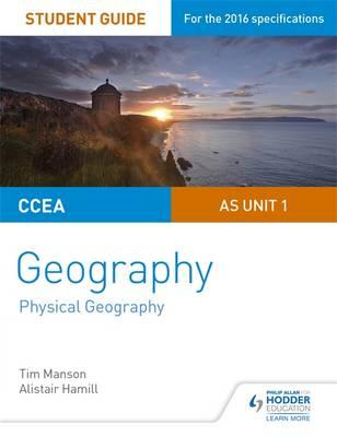 CCEA AS Unit 1 Geography Student Guide 1: Physical Geography (BOK)