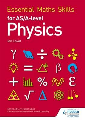 Essential Maths Skills for as/A Level Physics (BOK)