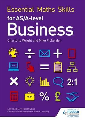 Essential Maths Skills for AS/A Level Business (BOK)