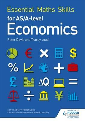 Essential Maths Skills for AS/A Level Economics (BOK)
