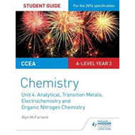 CCEA A2 Unit 2 Chemistry Student Guide: Analytical, Transiti (BOK)