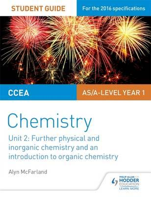 CCEA AS Unit 2 Chemistry Student Guide: Further Physical and (BOK)