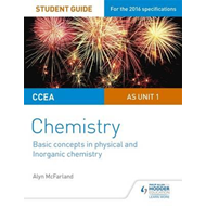 CCEA AS Unit 1 Chemistry Student Guide: Basic concepts in Ph (BOK)