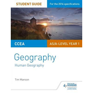 CCEA AS Unit 2 Geography Student Guide 2: Human Geography (BOK)