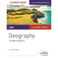 AQA A-level Geography Student Guide 3: Hazards; Population a (BOK)