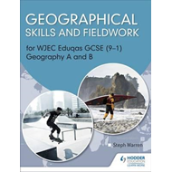 Geographical Skills and Fieldwork for WJEC GCSE Geography an (BOK)