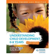 Understanding Child Development 0-8 Years 4th Edition: Linki (BOK)