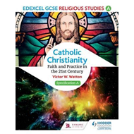 Edexcel Religious Studies for GCSE (9-1): Catholic Christian (BOK)