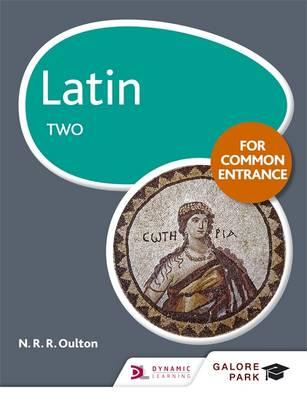 Latin for Common Entrance Two (BOK)