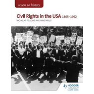 Access to History: Civil Rights in the USA 1865-1992 for OCR (BOK)