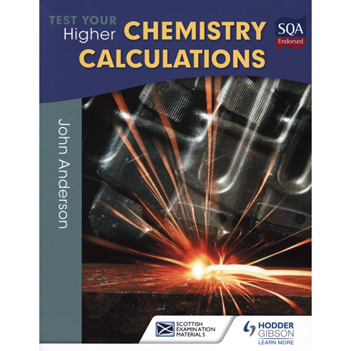 Test Your Higher Chemistry Calculations (BOK)