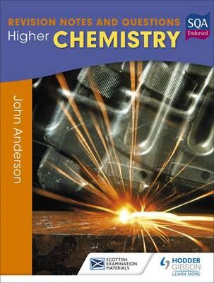 Higher Chemistry: Revision Notes and Questions (BOK)