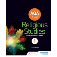 AQA A-level Religious Studies Year 1: Including AS (BOK)