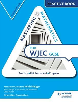 Mastering Mathematics for WJEC GCSE Practice Book: Intermedi (BOK)