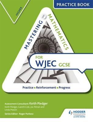 Mastering Mathematics for WJEC GCSE Practice Book: Higher (BOK)
