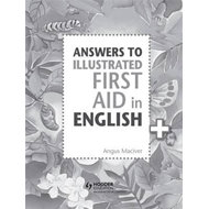 Answers to the Illustrated First Aid in English (BOK)