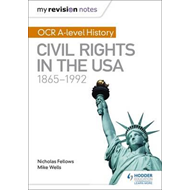 My Revision Notes: OCR A-level History: Civil Rights in the (BOK)
