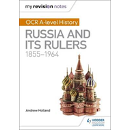 My Revision Notes: OCR A-level History: Russia and its Ruler (BOK)