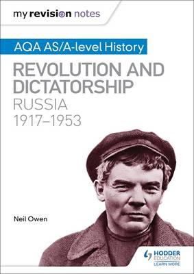 My Revision Notes: AQA AS/A-level History: Revolution and di (BOK)