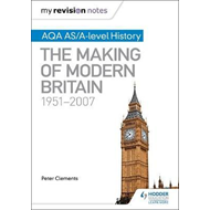 My Revision Notes: AQA AS/A-level History: The Making of Mod (BOK)