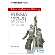 My Revision Notes: Edexcel AS/A-level History: Russia 1917-9 (BOK)