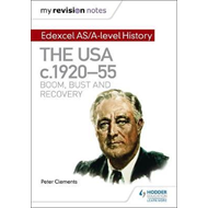 My Revision Notes: Edexcel AS/A-level History: The USA, c192 (BOK)
